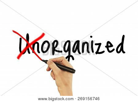 Unorganized - Male Hand Writing Text On White Background.