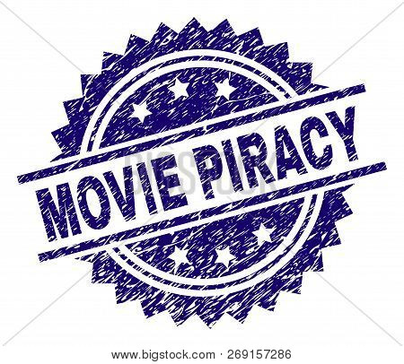 Movie Piracy Stamp Seal Watermark With Distress Style. Blue Vector Rubber Print Of Movie Piracy Text