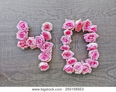 40, Forty - Vintage Number Of Pink Roses On The Background Of Dark Wood - For Congratulations,  Webs