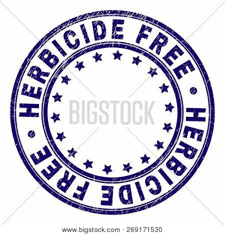 Herbicide Free Stamp Seal Watermark With Distress Texture. Designed With Circles And Stars. Blue Vec