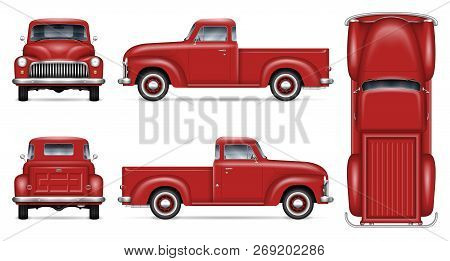 Retro Car Vector Mockup On White Background. Isolated Red Pickup Truck View From Side, Front, Back,