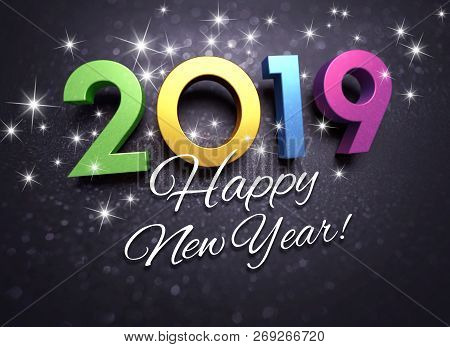 Happy New Year greetings and colorful 2019 date number on a festive black background, with glitters and stars - 3D illustration