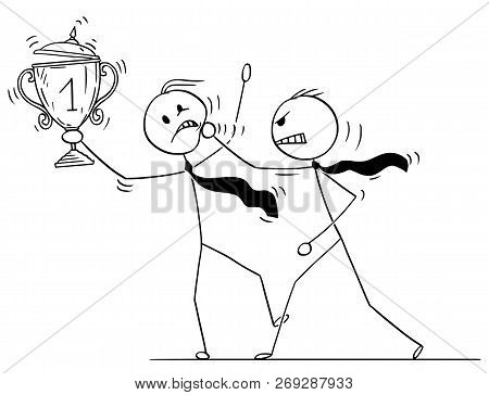 Cartoon Stick Drawing Conceptual Illustration Of Businessman Attacking Trophy Cup And Medal Winner C