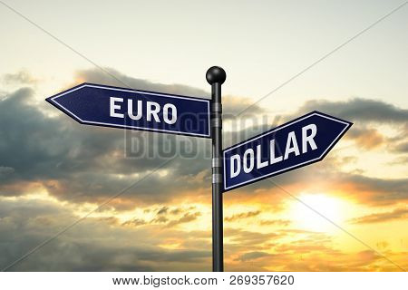 Arrow Road Signs Of Words Euro And Dollar On The Sunset Sky. 3d Illustration