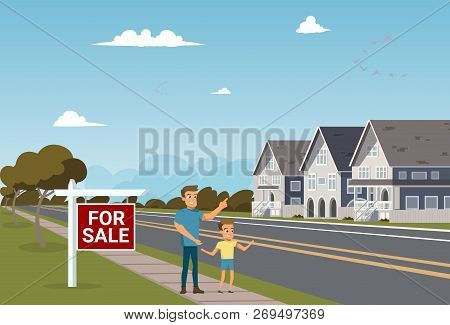 The Concept Of For Sale Country Townhouse. Vector Illustration Of Cartoon Father And Son Choosing Ho