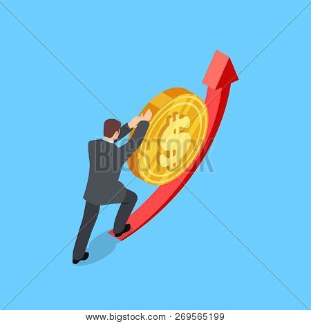 Man Helps The Dollar To Rise Vector Illustration. Finance Isometric Concept. Leadership Climb And Pu