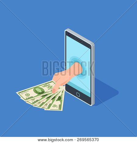 Smartphone Online Banking Vector Concept. Hand Hold Money - Isometric Banking Design. Illustration O