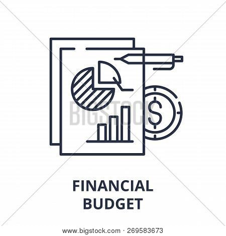Financial Budget Line Icon Concept. Financial Budget Vector Linear Illustration, Symbol, Sign