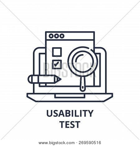 Usability Test Line Icon Concept. Usability Test Vector Linear Illustration, Symbol, Sign