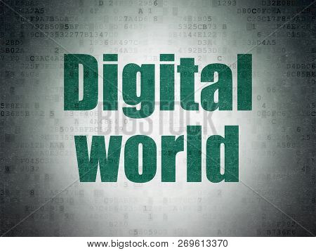 Information Concept: Painted Green Word Digital World On Digital Data Paper Background