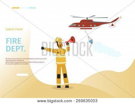 Vector Illustration Cartoon Concept Firefighter. Banner Image Fire Dept. Firefighter In Uniform Spea