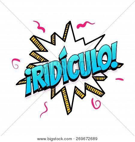 Ridiculo - Funny Vector & Photo (Free Trial) | Bigstock