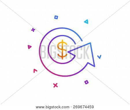 Dollar Exchange Line Icon. Money Refund Sign. Cashback Symbol. Gradient Line Button. Dollar Exchange