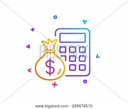 Calculator With Money Bag Line Icon. Accounting Sign. Calculate Finance Symbol. Gradient Line Button
