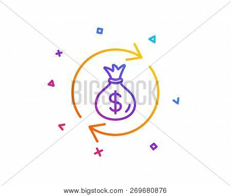 Cash Exchange Line Icon. Dollar Money Bag Symbol. Money Transfer Sign. Gradient Line Button. Money E