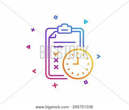 Exam Time Line Icon. Checklist Sign. Gradient Line Button. Exam Time Icon Design. Colorful Geometric
