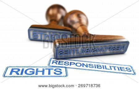 Two Rubber Stamps With The Words Rights And Responsibilities Over White Background. 3d Illustration.