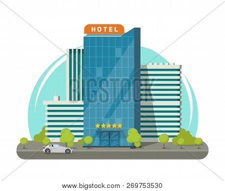 Hotel Isolated On City Street Vector Illustration, Flat Modern Skyscraper Hotel Building Near Road