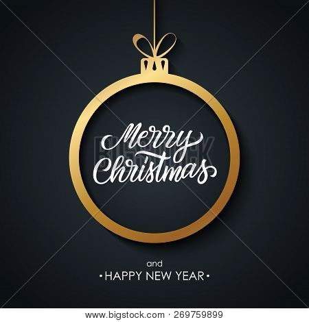 Christmas And Happy New Year Greeting Card With Hand Drawn Lettering Merry Christmas, Golden Christm