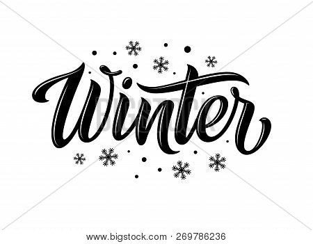 Winter. Snowflakes And Snow With Winter Text, Word And Lettering. Winter Concept, Logo Template And