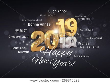New Year 2019 Date Number Colored In Gold Above Ending Year 2018 And Greeting Words In Multiple Lang