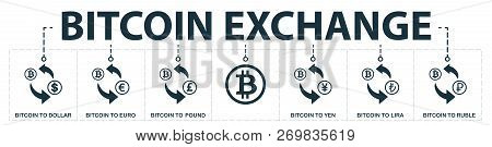 Bitcoin Exchange Set Icons Collection. Includes Simple Elements Such As Bitcoin To Dollar , Bitcoin