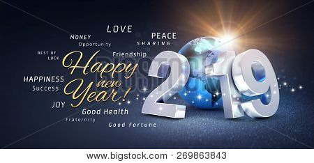 Happy New Year Greetings, Best Wishes And 2019 Date Number, Composed With Planet Earth Blue Colored,