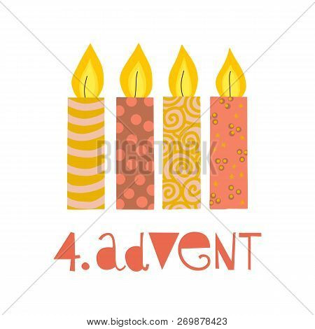 Four Burning Advent Candles Vector Illustration. Fourth Sunday In Advent. 4. Advent German Text. Fla