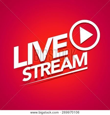 Vector Illustration Live Streaming Logo - Red Stream Design Element With Play Button For News And Tv
