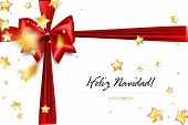 Feliz Navidad - Merry Christmas spanish greetings. Holiday Christmas red gift silk bow. Xmas textile decor. Realistic 3d vector illustration. Gold star shimmer random falling. poster