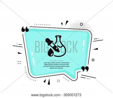 Chemistry Experiment Icon. Quote Speech Bubble. Laboratory Flask Sign. Analysis Pipette Symbol. Quot