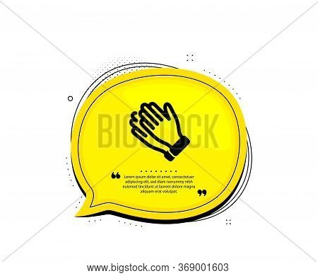 Clapping Hands Icon. Quote Speech Bubble. Clap Sign. Victory Gesture Symbol. Quotation Marks. Classi