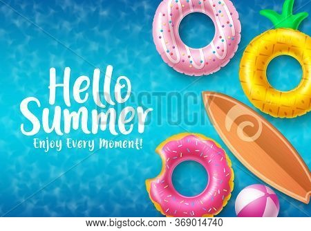 Hello Summer Vector Banner Design. Colorful Summer Beach Floaters With Hello Summer Text And Beach E