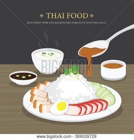 Set Of Traditional Thai Food, Rice Crispy Pork And Roasted Red Pork With Soup And Sauce. Cartoon Vec