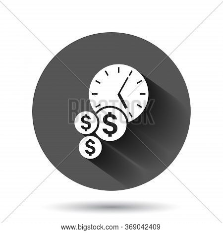 Time Is Money Icon In Flat Style. Project Management Vector Illustration On Black Round Background W