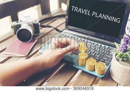 Travel Planning Accessories, Passports, Camera, Budget. The Cost Of Travel Maps Prepared For The Tri