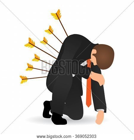 Business Betrayal Or Backstab Flat Concept. Businessman Hit By Arrows And He Sat On One Knee.  Busin