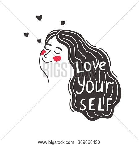 Positive Caring Girl Love Yourself. Woman Saying Motivational Cartoon Slogan Love Your Self, Believe