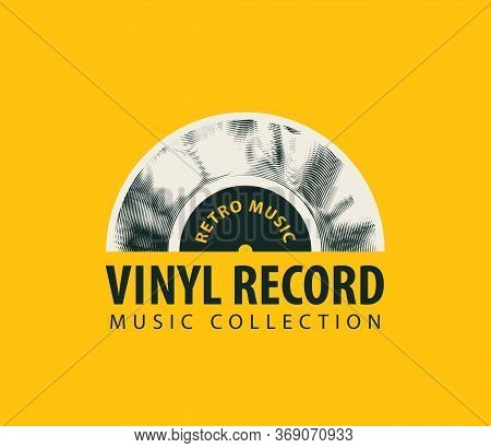 Vector Banner For Retro Music With Old Vinyl Record And Words Vinyl Record, Music Collection On The