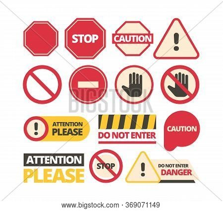 Attention Signs. Stop Walking And Of Route Dont Disturb Help Signals Vector Admittance Signboards Co