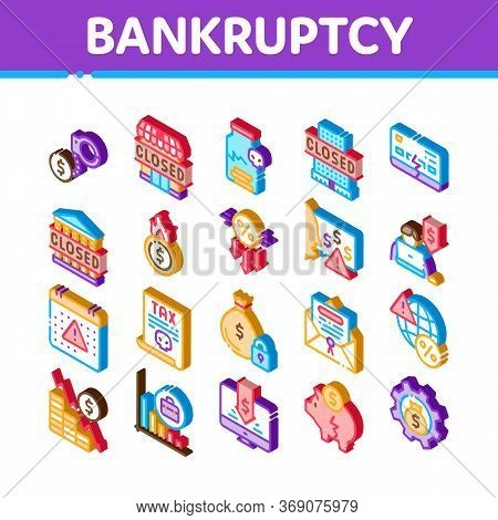 Bankruptcy Business Icons Set Vector. Isometric Bankruptcy Shop And Company, Closed Office And Store