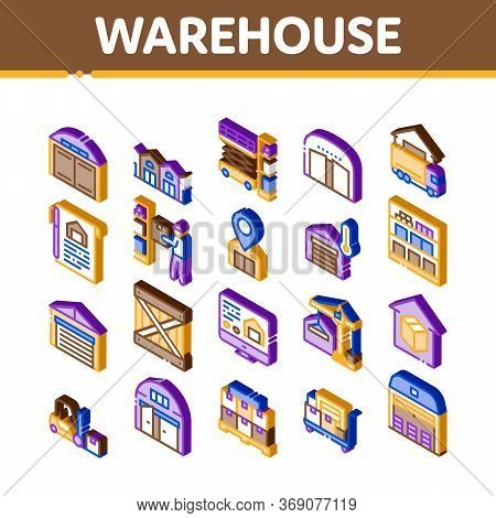 Warehouse And Storage Icons Set Vector. Isometric Warehouse Building And Construction, Wooden Box An