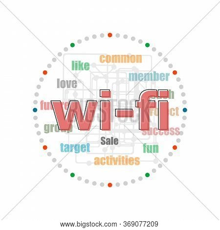 Text Wi Fi. Web Design Concept . Word Collage With Different Association Terms