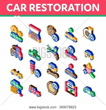 Car Restoration Repair Icons Set Vector. Isometric Classic And Crashed Car Restoration, Painting Bod