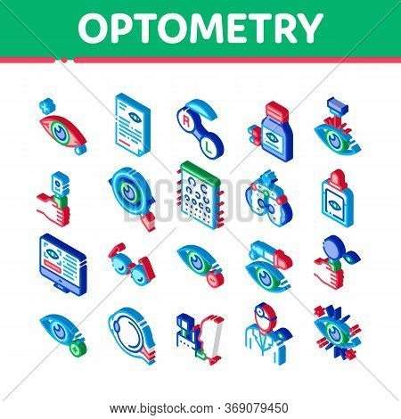 Optometry Medical Aid Icons Set Vector. Isometric Optometry Doctor Equipment And Pills Bottle, Eye D