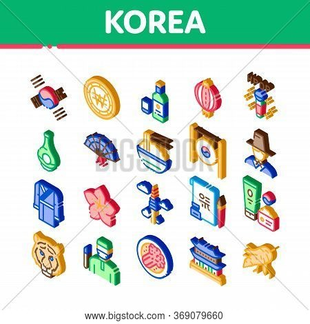 Korea Traditional Icons Set Vector. Isometric Korea Flag And Wearing, Food And Drink, Palace Buildin