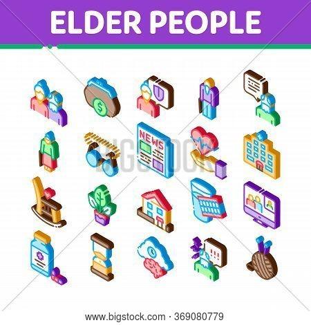 Elder People Pensioner Icons Set Vector. Isometric Medicine Pills For Elder People, Glasses, Hospita