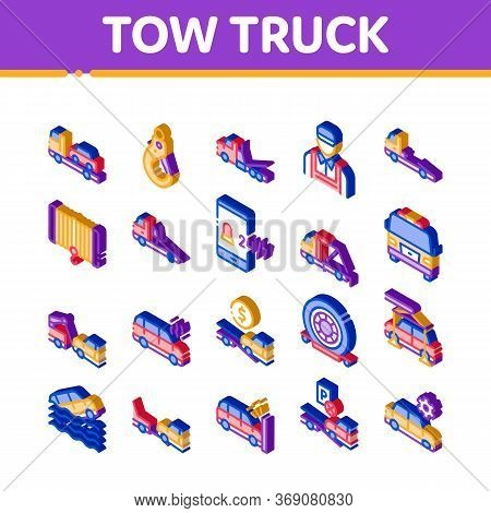 Tow Truck Transport Icons Set Vector. Isometric Tow Truck Evacuating And Transportation Broken Car,