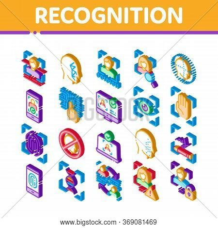 Recognition Elements Icons Set Vector. Isometric Eye Scanning, Biometric Recognition, Face Id System