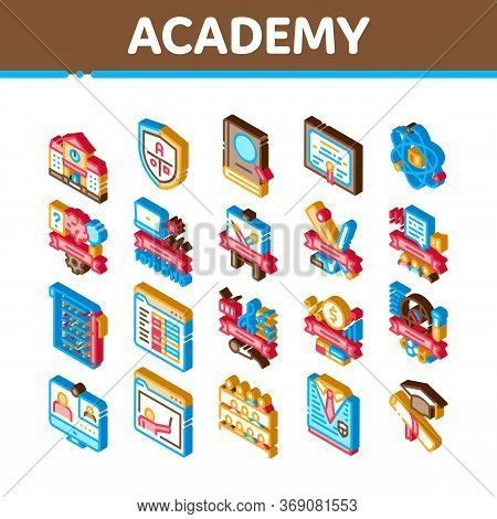 Academy Educational Icons Set Vector. Isometric Academy Building And Uniform, Book And Paper With Pe